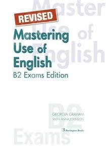 MASTERING USE OF ENGLISH B2 EXAMS EDITION ST/BK REVISED
