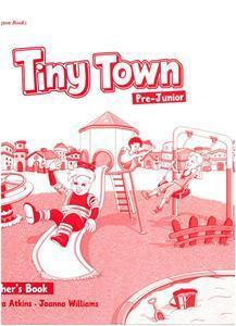TINY TOWN PRE-JUNIOR TCHR'S