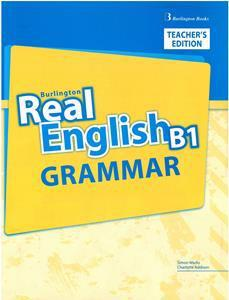 REAL ENGLISH B1 TCHR'S GRAMMAR
