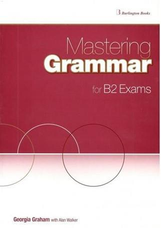 MASTERING GRAMMAR FOR B2 EXAMS ST/BK
