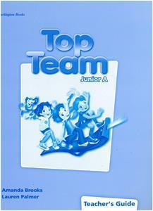 TOP TEAM JUNIOR A TCHR'S GUIDE