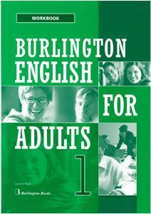 BURLINGTON ENGLISH FOR ADULTS 1 WKBK