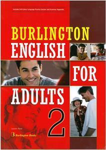 BURLINGTON ENGLISH FOR ADULTS 2 ST/BK