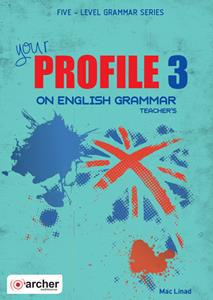 YOUR PROFILE 3 ON ENGLISH GRAMMAR TCHR'S 2018