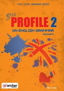 YOUR PROFILE 2 ON ENGLISH GRAMMAR TCHR'S